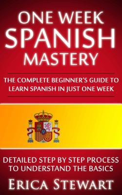 Stewart Erica.] One Week Spanish Mastery  The Com