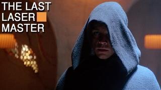 STAR WARS EP 6: The Last Laser Master
