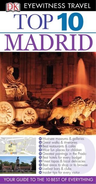DK Eyewitness Travel - Top 10 Madrid by Christopher Rice