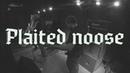 ✪ Plaited noose _LOVEBITCHEZGIG | 8 марта 2020 | НОРА 2.0