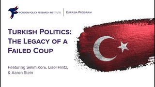 Turkish Politics: The Legacy of a Failed Coup