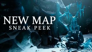 New Map | Sneak Peek