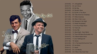 Dean Martin, Frank Sinatra, Nat King Cole: Greatest Hits - Best Old Music Playlist Full Album
