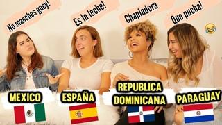 DIFERENCIAS DEL ESPAÑOL ENTRE PAISES - BATALLA DE IDIOMAS! Parte 1 - SPANISH BATTLE - Doralys Britto
