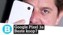 Google Pixel 3a beste koop onder de smartphones