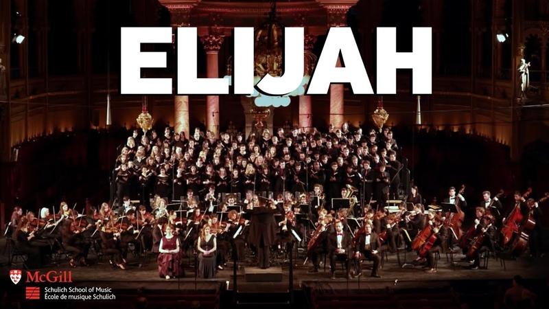 Mendelssohn Elijah, Op. 70 - McGill Symphony Orchestra
