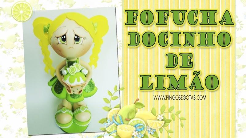 DIY Fofucha Docinho de Limão