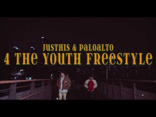JUSTHIS & Paloalto - 4 the Youth Freestyle (Teaser)