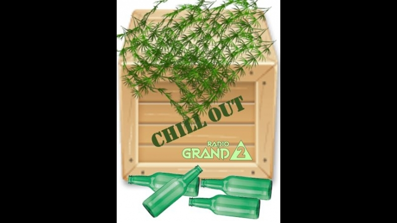 RADIOGRAND 2 Chill Out 21 09 18 Выпуск 2