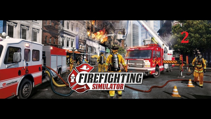 Firefighting Simulator The Squad 2 Симулятор пожарной команды