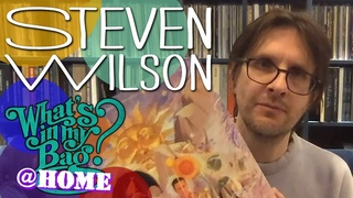 Steven Wilson - What's In My Bag? [Home Edition]