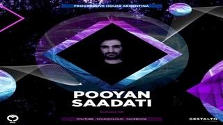 Pooyan Saadati - Progressive House Argentina - Exclusive Set (IRAN)