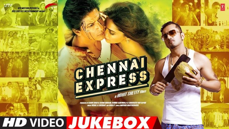 Chennai Express Full Songs Video Jukebox Shahrukh Khan Deepika Padukone