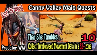 Thar She Tumbles / Canny Valley  Main Quests #21 / Save The World