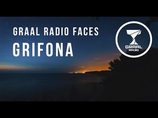 GriFona - Graal Radio Faces (09.07.2021)