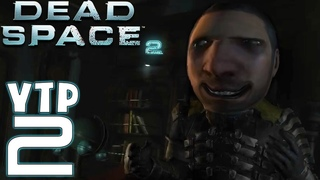 Dead Space 2 [YTP #2]