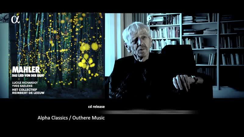 MAHLER-DE LEEUW Das Lied von der Erde by Reinbert de Leeuw, Het Collectief and Lucile Richardot