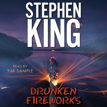Drunken Fireworks (Short Story)