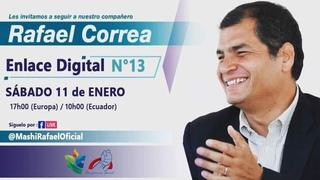 ENLACE DIGITAL #13 RAFAEL CORREA - SIN CORBATA