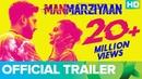 Manmarziyaan Official Trailer  Abhishek Bachchan, Taapsee Pannu, Vicky Kaushal, Anurag Kashyap