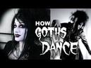 How Goths Dance | Black Friday