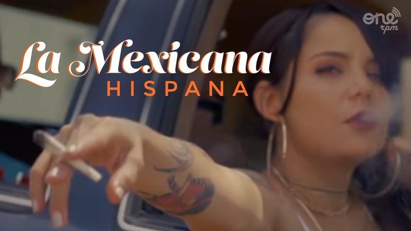 Hispana Mamba Negra La Mexicana Video Oficial