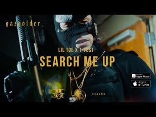 Lil toe feat. t-fest - search me up [ft.&.и] i клип #vqmusic (тифест, тфест)