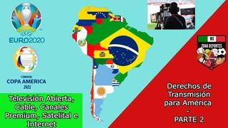 Transmisiones de UEFA Euro 2020 y Copa América 2021 - PARTE 2