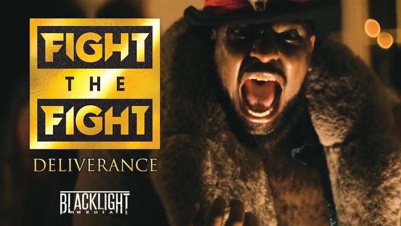 Fight The Fight Deliverance BLACKLIGHT MEDIA RECORDS