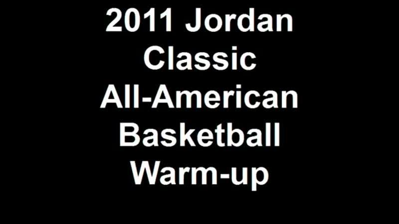 2011 Jordan Classic All American Basketball Warm