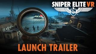 Sniper Elite VR – Launch Trailer   PS VR, Steam VR, Oculus