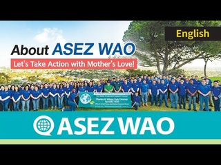 ASEZ WAO'S Making Sustainable World 《World Mission Society Church of God》