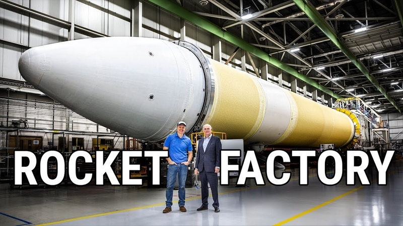 HOW ROCKETS ARE MADE Rocket Factory Tour United Launch Alliance Smarter Every Day 231