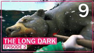 Как убить медведя? Легко #9 Episode 2 | The Long Dark