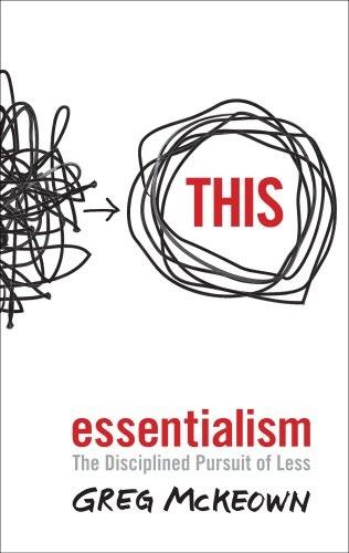 Greg Mckeown] Essentialism  The Disciplined Pursu