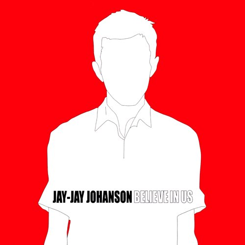 Jay-Jay Johanson album Believe In Us