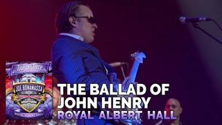 "Joe Bonamassa Official - ""The Ballad of John Henry"" - Tour de Force: Royal Albert Hall"