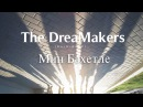 The DreaMakers - Мин Бәхетле