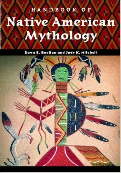 Handbook of Native American Mythology