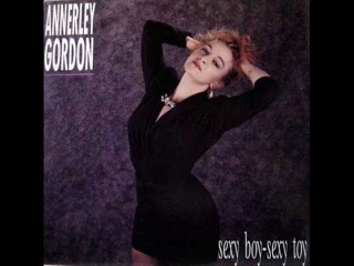 Annerley Gordon - Sexy Boy Sexy Toy (Extended Mix)