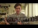 Ed Sheeran Cold Coffee Cover by John Buckley