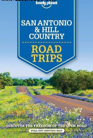 Lonely Planet San Antonio- Austin - Texas Backcountry Road Trips (Travel Guide) (1)