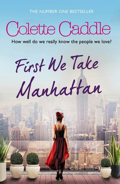 Colette Caddle - First We Take Manhattan