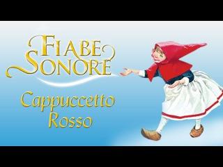 Cappuccetto rosso - Fiabe Sonore(Учим итал.язык)