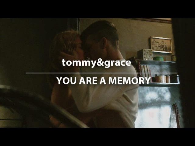 Tommygrace   you are a memory