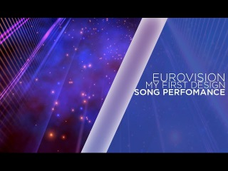my first Eurovision | ESC design | song perfomance