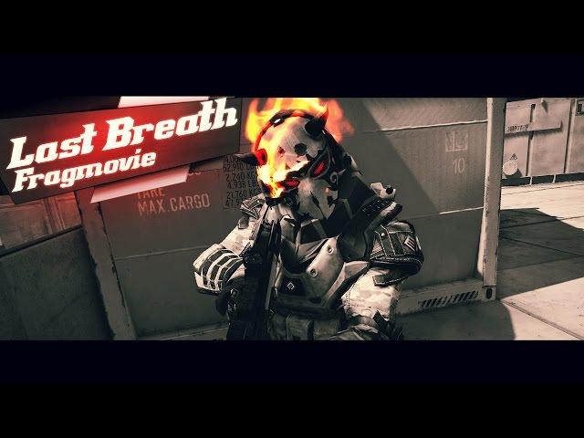 Warface Last Breath Fragmovie DeMist