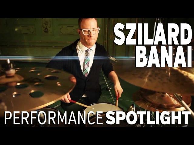 Performance Spotlight Szilard Banai