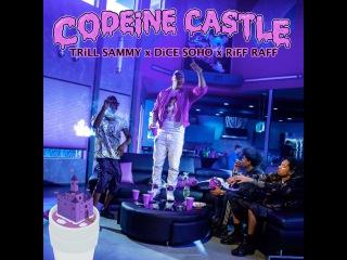 RiFF RAFF TRiLL SAMMY DiCe SoHo - CODEiNE CASTLE FREESTYLE (Peach Panther Tour )
