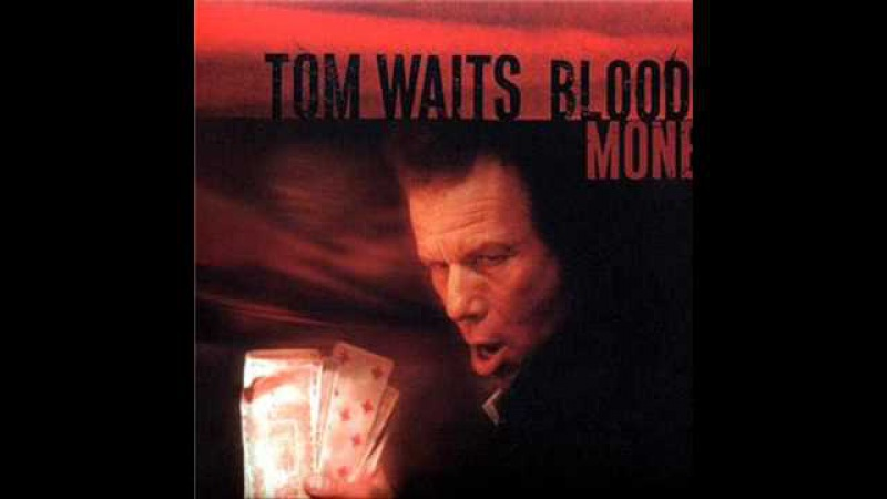 TomWaits - Misery is the River of the World